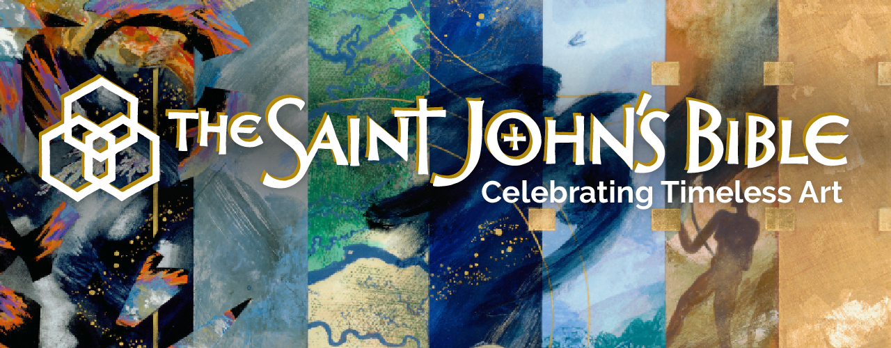 St. John's Bible: Celebrating Timeless Art